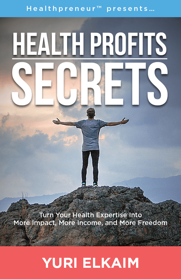 The Health Profits Secrets book reveals these